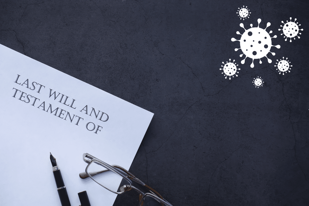 COVID-19 Last Will and Testament